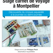 Stage carnet de voyage Montpellier