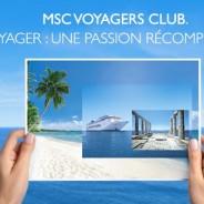 Msc  Voyagers club : Une raison de plus pour partir en croisière avec Msc