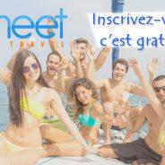S'inscrire sur Meet to Travel, un concept original pour voyager en groupe